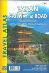 Japan Railway & Road Atlas by International Travel Maps
