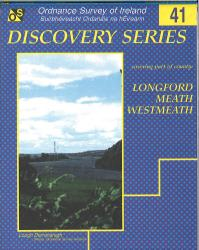 Longford, Meath, Westmeath, Ireland Discovery Series #41 by Ordnance Survey (Ireland)