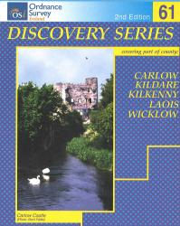 Carlow, Kildare, Kilkenny, Laois, Wicklow, Ireland Discovery Series #61 by Ordnance Survey (Ireland)