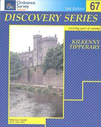 Counties Kilkenny, Tipperary, Ireland Discovery Series #67 by Ordnance Survey of Ireland