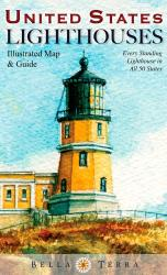 United States Lighthouses Map by Bella Terra Publishing LLC