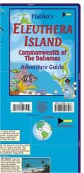 Bahamas Map, Eleuthera Island Adventure Guide, folded, 2011 by Frankos Maps Ltd.