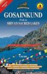 Gosainkund : Trek to Shiva's Sacred Lakes by Himalayan MapHouse Pvt. Ltd