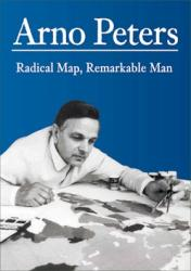 Arno Peters: Radical Map, Remarkable Man by ODT, Inc.
