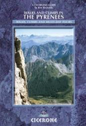 Walks & Climbs in the Pyrenees by Cicerone