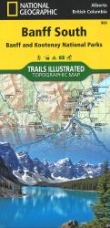 Banff South including Banff and Kootenay National Parks by National Geographic Maps