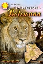 Travel and Field Guide of Botswana + Free Botswana Map by Veronica Roodt