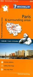 Ile de France, Paris and Surrounding Areas (514) by Michelin Maps and Guides