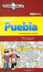 Puebla City, Mexico, Metropolitan Area by Guia Roji
