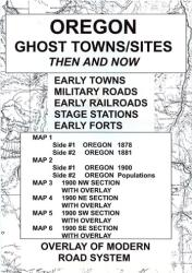 Oregon, Ghost Towns, 6 Map Set, Then and Now by Northwest Distributors
