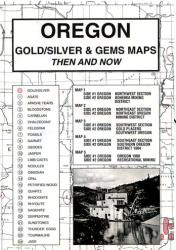Oregon, Gold and Gems, 5 Map Set, Then and Now by Northwest Distributors