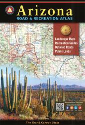 Arizona Road and Recreation Atlas by Benchmark Maps