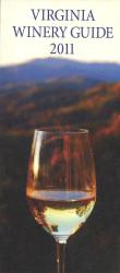 2011 Virginia Winery Guide by Virginia Wine Board
