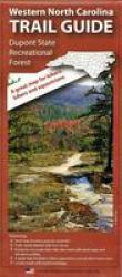 Dupont State Forest Trail Map by Pisgah Map Company LLC