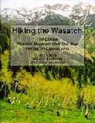 Hiking the Wasatch by Wasatch Mountain Club