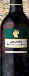 Atlas of Wine Cultures : Germany by Kalimedia