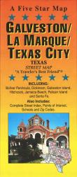 Galveston and Texas City, Texas by Five Star Maps, Inc.