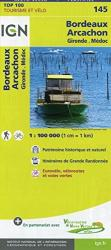 Bordeaux - Arcachon France 1:100,000 Topographic Map - Sheet #145 by Institut Geographique National