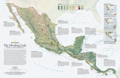 2007 The Dividing Link, Mexico and Central America by National Geographic Maps
