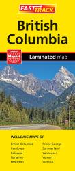 British Columbia, Fast Track Laminated Map by Canadian Cartographics Corporation