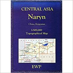 Central Asia : Naryn by EWP Publications
