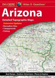 Arizona Atlas and Gazetteer by DeLorme