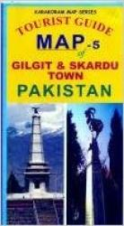 Tourist Guide Map of Gilgit & Skardu Town by Karakoram Map Series