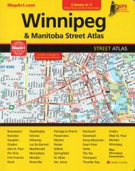 Winnipeg and Manitoba Street Atlas & Manitoba Back Road Atlas by Canadian Cartographics Corporation
