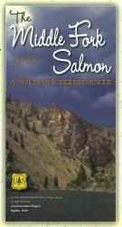 The Middle Fork of the Salmon : A Wild and Scenic River by United States Forest Service