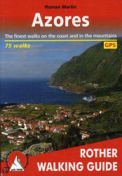 Azores, Walking Guide by Rother Walking Guide, Bergverlag Rudolf Rother