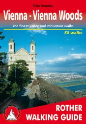 Vienna and the Vienna Woods, Rother Walking Guide by Rother Walking Guide