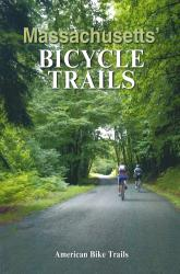 Massachusett's Bicycle Trails by American Bike Trails