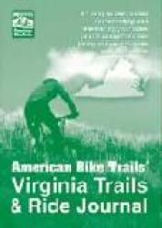 Virginia Trails & Ride Journal by American Bike Trails