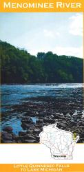 Menominee River: Little Quinnesec Falls to Lake Michigan by Wilderness Adventures Press