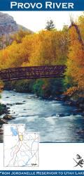 Provo River From Jordanelle Reservoir to Utah Lake Fishing Map by Wilderness Adventures Press