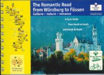 The Romantic Road from Wurzburg to Fussen by Bergstrasse Bike Books