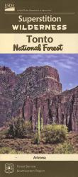 Superstition Wilderness: Tonto National Forest Map by United States Forest Service