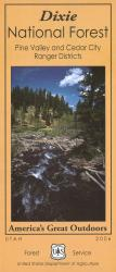 Dixie National Forest: Pine Valley and Cedar Creek Ranger Districts by United States Forest Service