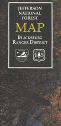 Jefferson National Forest: Blacksburg Ranger District Map by United States Forest Service