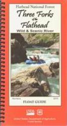 Three Forks Float Guide Atlas by United States Forest Service
