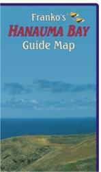 Hawaii Map, Hanauma Bay Guide, folded, 2011 by Frankos Maps Ltd.