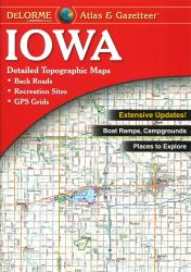 Iowa Atlas and Gazetteer by DeLorme