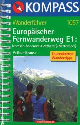 North Sea - Lake Contstance - Gotthard - Mittelmeer Hiking Guide by Kompass