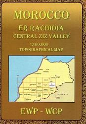 Morocco: Er Rachidia & Central Ziz Valley by EWP Publications