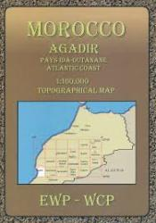 Morocco: Agadir, Pays Ida-Outanane Atlantic Coast by EWP Publications