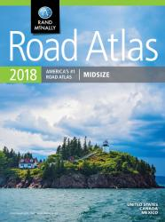 United States, Canada and Mexico, 2018 Midsize Road Atlas by Rand McNally