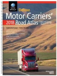 United States, Canada and Mexico, 2018 Deluxe Motor Carriers' Road Atlas by Rand McNally