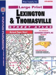 Lexington & Thomasville North Carolina Street Atlas by Apple Valley Publishing