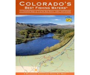 Colorado's Best Fishing Waters by Wilderness Adventures Press