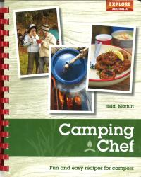 Camping Chef: Fun and Easy Recipes for Campers by Universal Publishers Pty Ltd